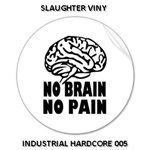 WILLA IAN WILSON [UK] - A Tribute To Borika Tribez SLAUGHTER_VINY__Industrial_Hardcore_005