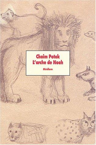 L'Arche de Noah de Chaïm Potok 1204584