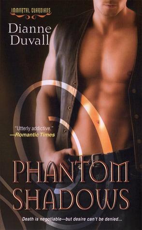 Immortal Guardians - Tome 3 : Phantom Shadows de Dianne Duvall 13234487