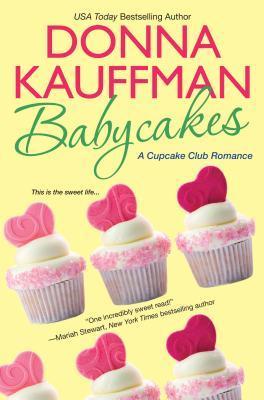 Cupcake Club - Tome 3 : Péché mignon de Donna Kauffman 13404313