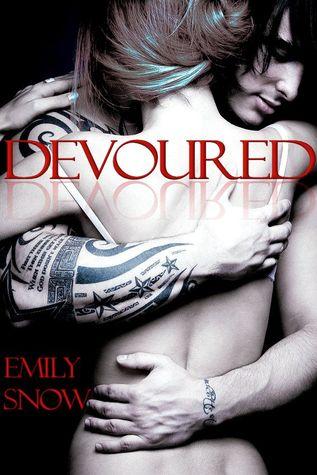 Tome 1 : Devoured d'Emily Snow 15981894