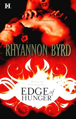 Edge of Hunger - Tome 1 : Primal Instinct de Rhyannon Byrd 5980748