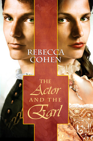 COHEN Rebecca - THE CROFTON CHRONICLE tome 1 - The Actor and the Earl 16136414