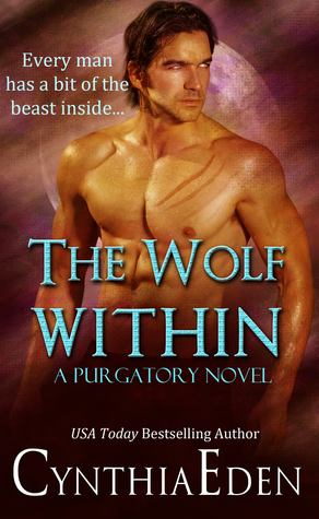 Purgatory - Tome 1 : The Wolf Within de Cynthia Eden 16156917