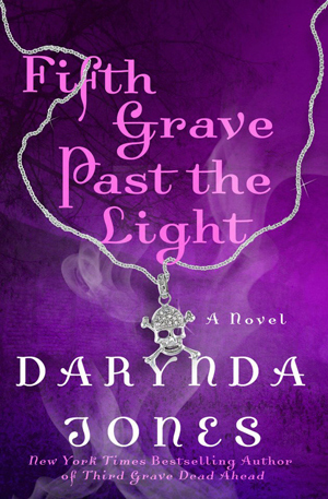 Fifth Grave Past the Light - Charley Davidson 5 - D. Jones 15813668