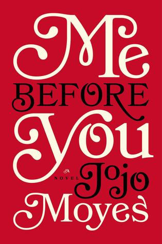 Me Before You - Jojo Moyes 15507958