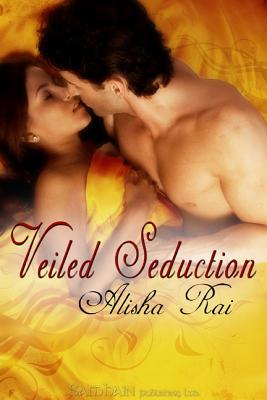 veiled seduction - Veiled Seduction d'Alisha Rai 8438786