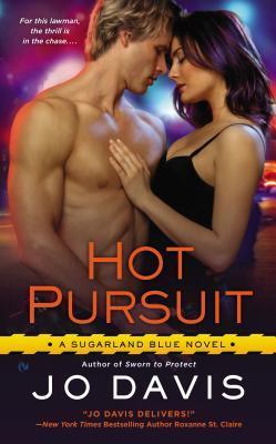 Sugarland Blue Tome 2: Hot Pursuit de Jo Davis 17707534