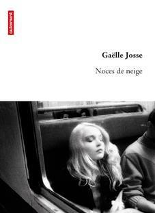 Noces de Neige (et autres romans) de Gaëlle Josse 17998118