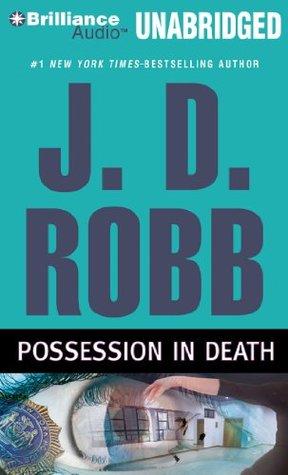 Lieutenant Eve Dallas tome 31,5 - Possession in Death - Nora Roberts 8630481