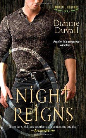 Immortal Guardians - Tome 2 : Night Reigns de Dianne Duvall 10430194