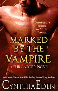 Purgatory - Tome 2 : Marked by the Vampire de Cynthia Eden 22022457