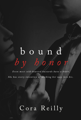 Born in Blood Mafia Chronicles - Tome 1 : Bound by Honor de Cora Reilly  23357188