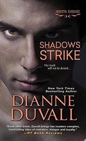 Immortal Guardians - Tome 6 : Shadows Strike de Dianne Duvall 22891495