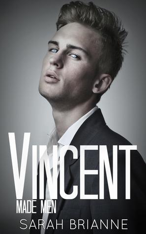 Made men - Tome 2 : Vincent de Sarah Brianne 23275670