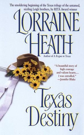 Texas Trilogy - Tome 1 : Texas Destiny de Lorraine Heath 1814627