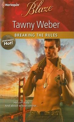 Breaking the rules de Tawny Weber 9987900