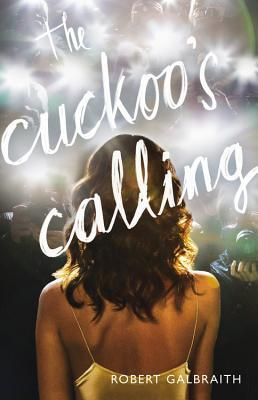 The Cuckoo's Calling - Robert Galbraith 16160797