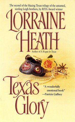 Texas Trilogy - Tome 2 : Texas Glory de Lorraine Heath 1438359