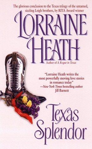 Texas Trilogy - Tome 3 : Texas Splendor de Lorraine Heath 1438363