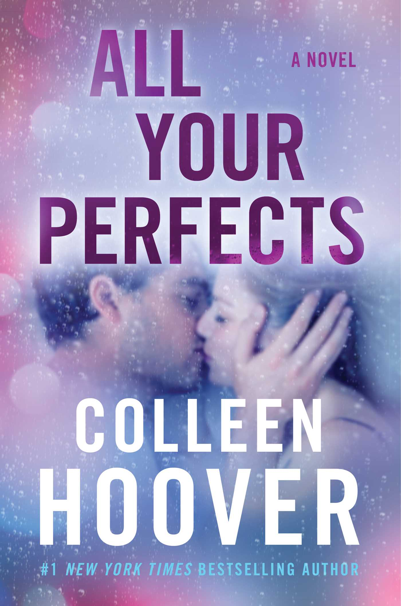 Un bonheur imparfait de Colleen Hoover All-your-perfects-9781501171598_hr