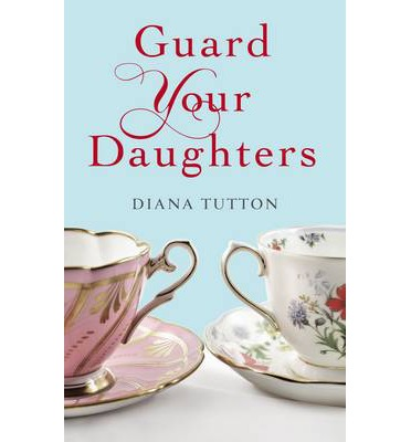guard - Guard Your Daughters de Diana Tutton 9781843914921