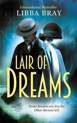 Lair of Dreams (The Diviners, tome 2) de Libba Bray 9781907410420