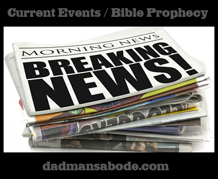 Current Events and Bible Prophecy BREAKING-NEWS-425e