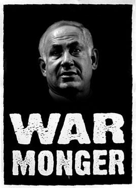Fanatic Zionists Seek to Spark New Middle East  Netanyahu-warmonger