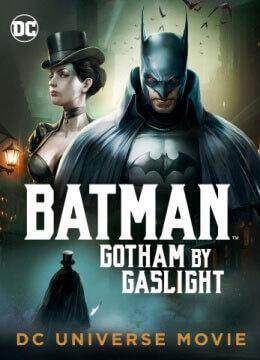Batman: Gotham by Gaslight 2018 1516890067-1464182224