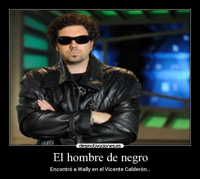Ahora sí, 25 K Hombre_negro_21