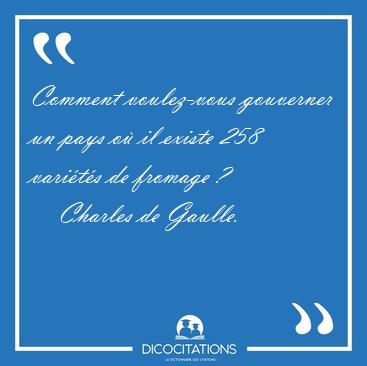 LES MACRONADES DE JUPITER  - Page 39 Comment_voulez-vous_gouverner_un_pays_ou_il_existe_258_varietes_de_fromage_-6783