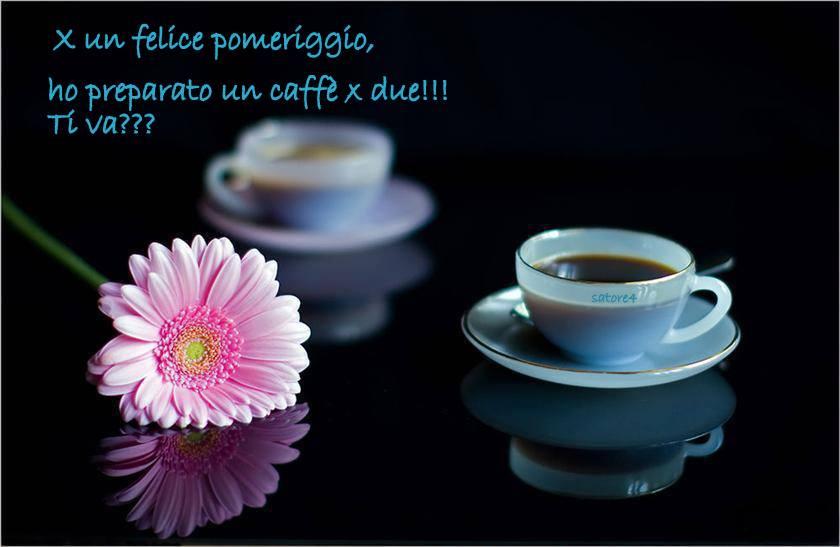 MARTEDI' 20 GENNAIO SALUTIAMOCI IN QUESTA SEZIONE Caffe%20x%202