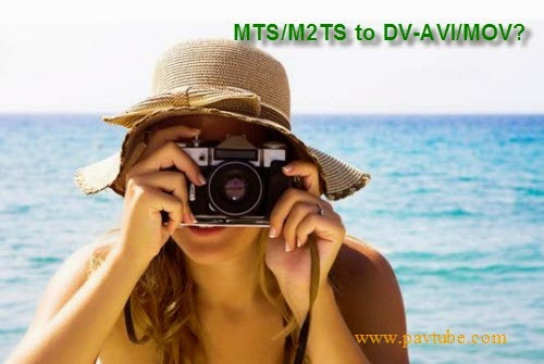 Convert/Transcode MTS files to DV-AVI/MOV files Mts-to-dv