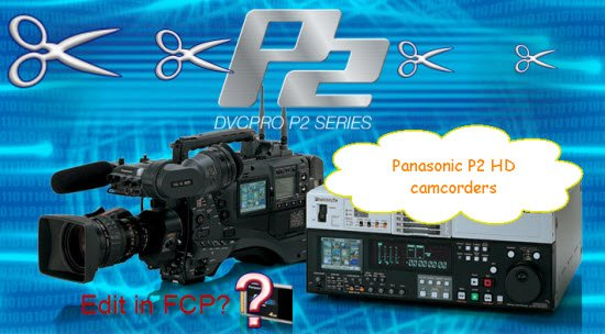 panasonic - Error When Transferring Panasonic P2 MXF to FCP? Solved!  Panasonic-p2-hd-camera