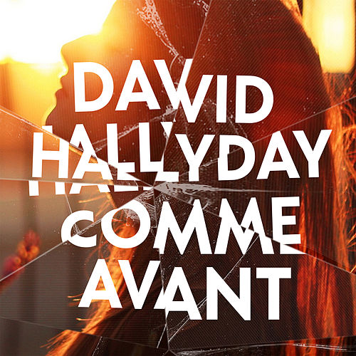 David Hallyday - Le temps d'une vie 500x500