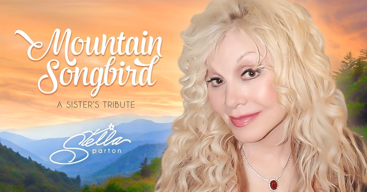 Dolly Parton - Page 7 Stella-Parton-Mountain-Songbird-A-Sisters-Tribute1