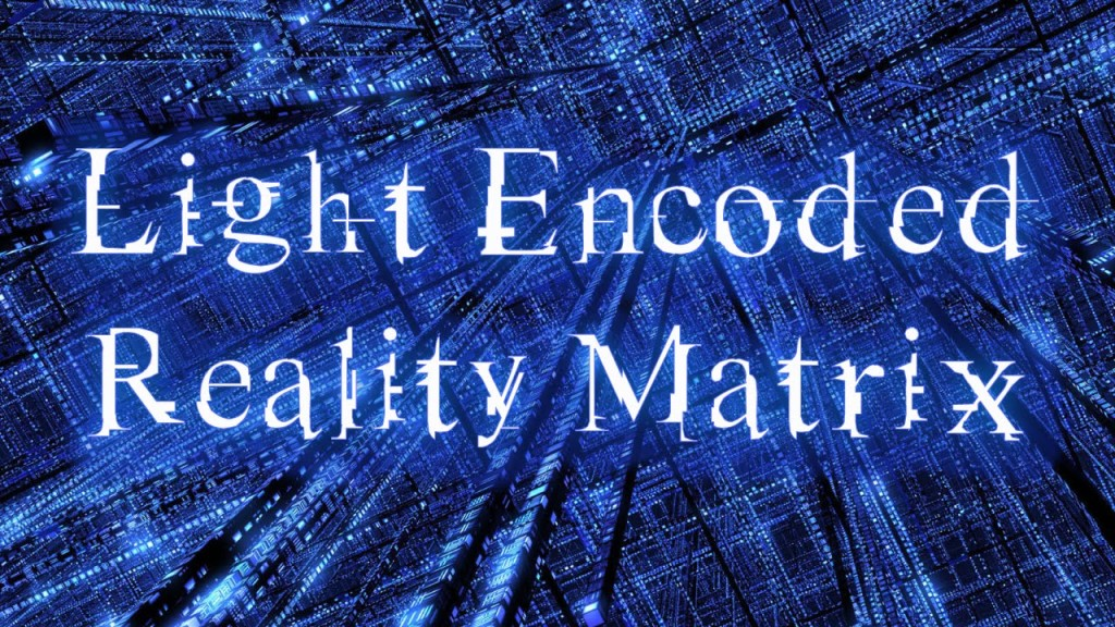 How The Matrix Works — In The Beginning There Was CODE Light-encoded-reality-matrix-1024x576