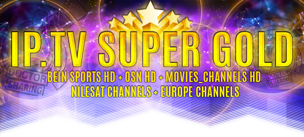 GOLDEN IPTV For 19-02-2017 FREE +5000 Channels 2 MONTH ALL IPTVSuperGOld