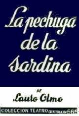 La Pechuga de la sardina - Lauro Olmo - formato doc 124390