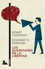 Los guardianes de la libertad. Propaganda, desinformación y consenso en los medios de comunicación de masas - Noam Chomsky y Edward S. Herman - formato pdf 131360