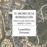 El arcano de la reproducción. Amas de casa, prostitutas, obreros y capital - Leopoldina Fortunati - formato pdf 139580