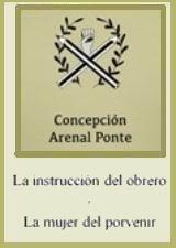 La instrucción del obrero - La mujer del porvenir - dos textos de Concepción Arenal en un mismo volumen - varios formatos 98430