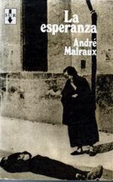 La esperanza - novela de André Malraux situada en la Guerra civil española - formatos epub y doc - en los mensajes: vídeo de Youtube de la película 'Sierra de Teruel' 12211