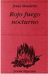 Rojo fuego nocturno - Jesús Munárriz 139091
