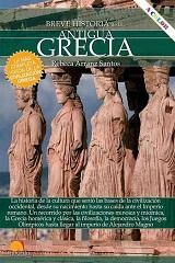 Breve historia de la Antigua Grecia - Rebeca Arranz Santos - año 2019 - colección Breve historia - varios formatos digitales 139501