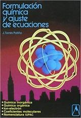 Formulación química y ajustes de ecuaciones - J. Torres Patiño - edición de 1995 - formato pdf 140531