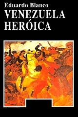 Venezuela Heroica - Eduardo Blanco - año 1881 - formatos epub y pdf 139532