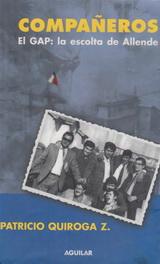 Compañeros. El Gap: la escolta de Allende - Patricio Quiroga Zamora - formato pdf 139525