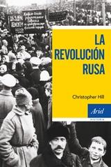La Revolución Rusa - Christopher Hill - varios formatos 119936